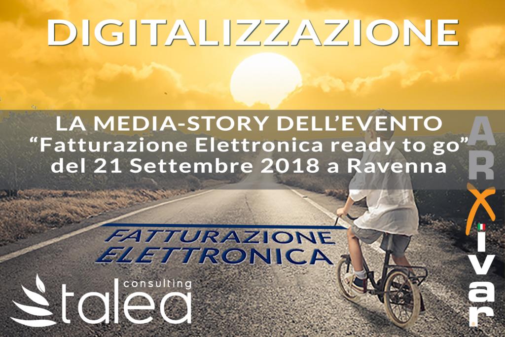 La media story dell'evento Fatturazione Elettronica ready to go del 21 Settembre a Ravenna