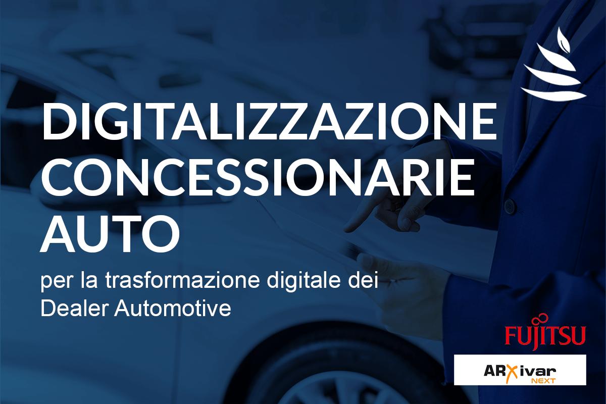 Digitalizzazione Concessionarie Auto con ARXivar NEXT e gli scanner Fujitsu