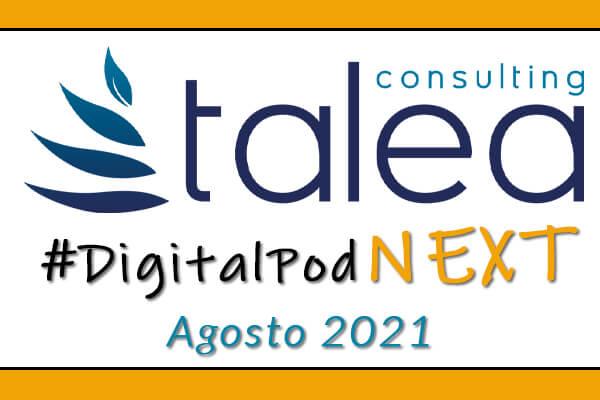 #DigitalPodNext Agosto 2021: Sharing & Collaboration