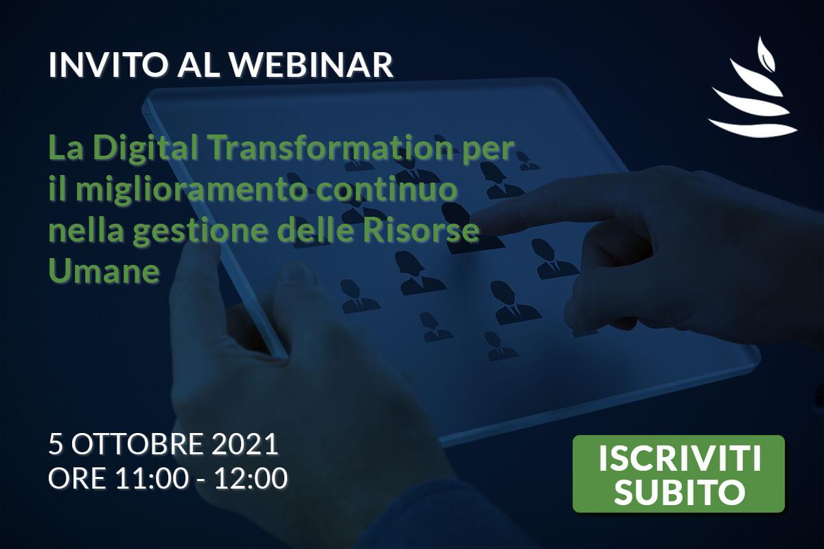 Invito al Webinar: La Digital Transformation per il miglioramento continuo nella gestione delle Risorse Umane – 5 Ottobre 2021