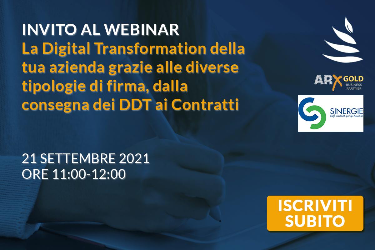 Invito al webinar: La Digital Transformation della tua azienda grazie alle diverse tipologie di firma, dalla consegna dei DDT ai Contratti